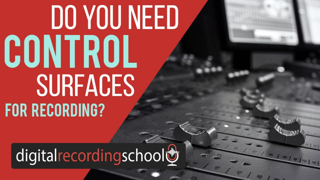 Do You Need A Mixing Control Surface