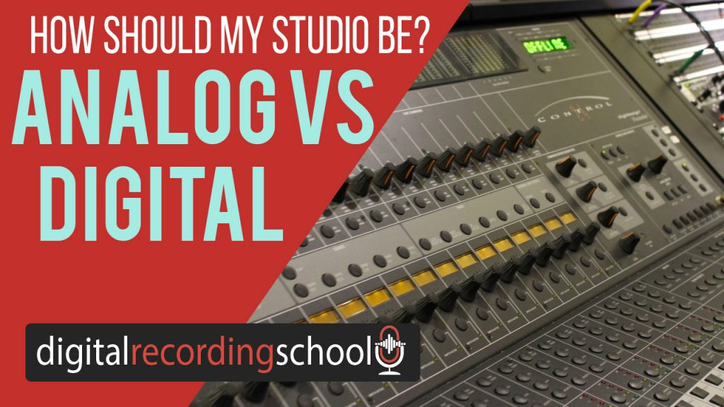 analog or digital home studio